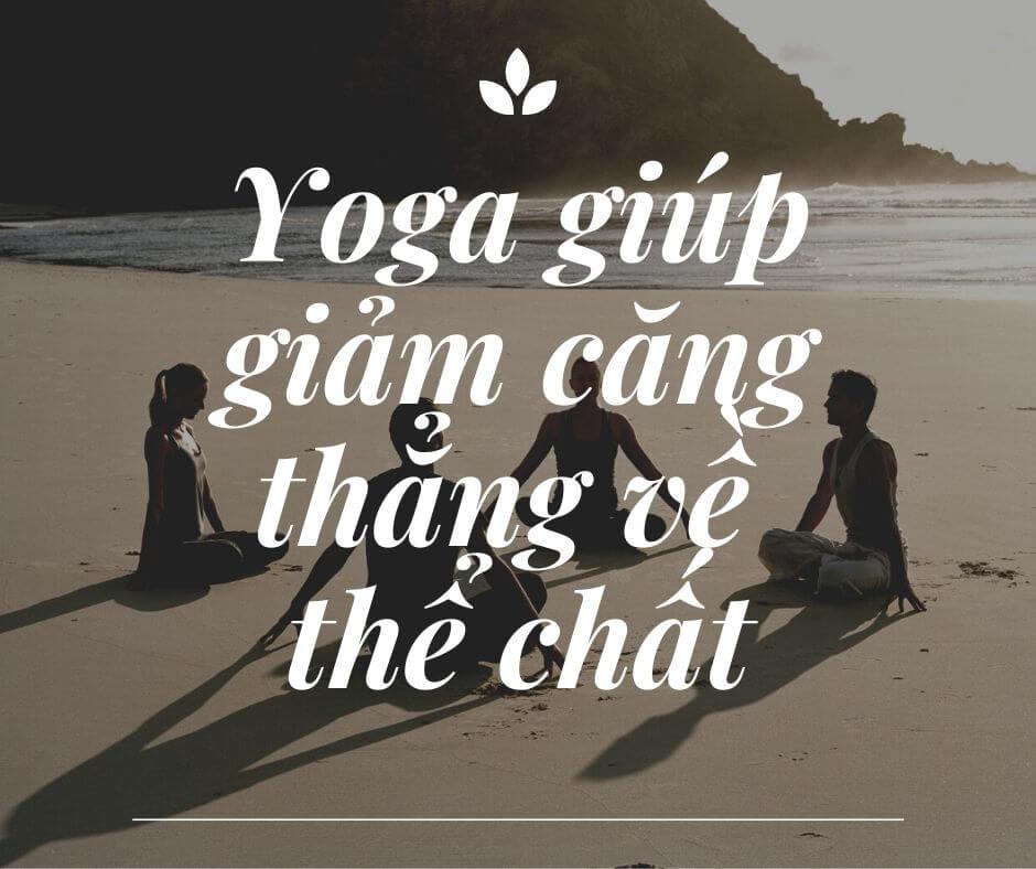 Yoga giúp giảm căng thẳng tốt qua đó kiểm soát đường huyết